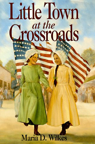 9780060269951: Little Town at the Crossroads (Little House)