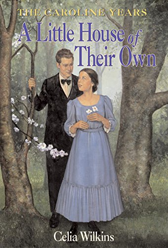 9780060270094: A Little House of Their Own (Little House the Caroline Years)