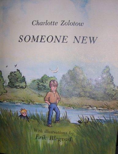 9780060270179: Someone New (Ursula Nordstrom Book)