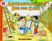9780060270568: Archaeologists Dig for Clues (Let's Read-and-Find Out Science. Stage 2)