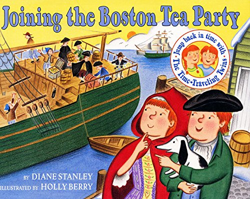 9780060270674: Joining the Boston Tea Party (The Time-Traveling Twins)