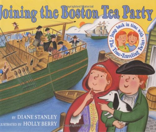 9780060270681: Joining the Boston Tea Party (Time-Traveling Twins)
