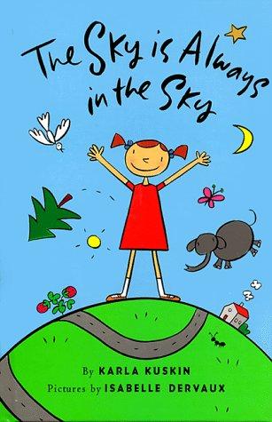 9780060270834: The Sky is Always in the Sky