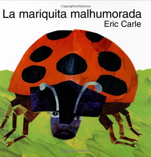 9780060270896: The Grouchy Ladybug (Spanish Edition): La Mariquita Malhumorada
