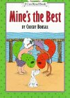 9780060270902: Mine's the Best (My First I Can Read Books Series)