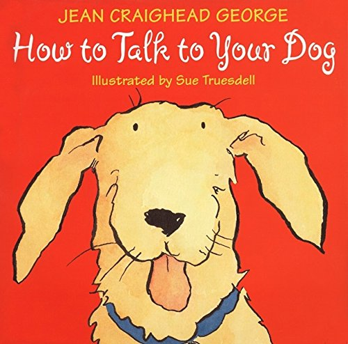9780060270933: How to Talk to Your Dog