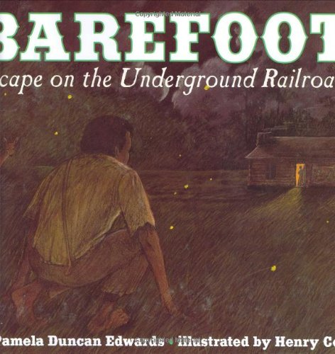 9780060271374: Barefoot: Escape on the Underground Railroad