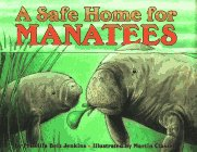 9780060271497: A Safe Home for Manatees (Let'S-Read-And-Find-Out Science. Stage 1)