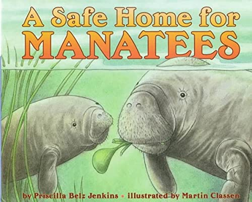 9780060271503: A Safe Home for Manatees (Let's-Read-and-Find-Out Science 1)