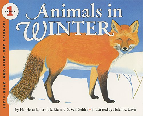 9780060271572: Animals in Winter: Stage 1 (Let's Read-&-find-out Science)