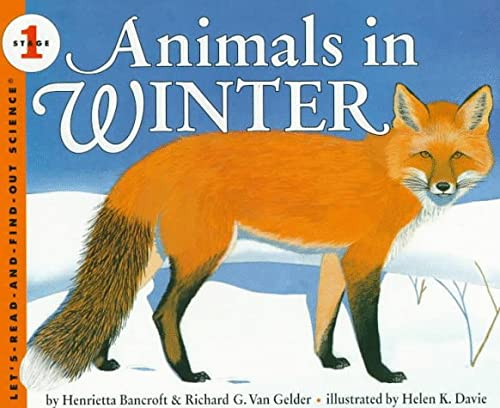 9780060271589: Animals in Winter (Let's-Read-and-Find-Out Science 1)