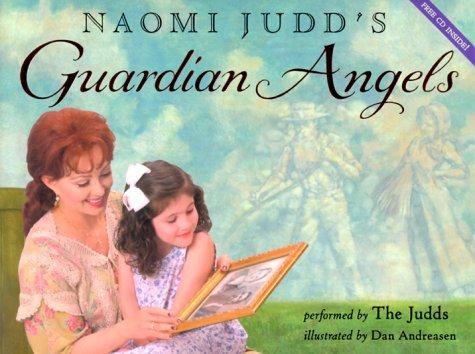 9780060272081: Naomi Judd's Guardian Angels