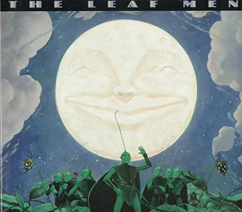 9780060272388: The Leaf Men and the Brave Good Bugs: And the Brave Good Bugs