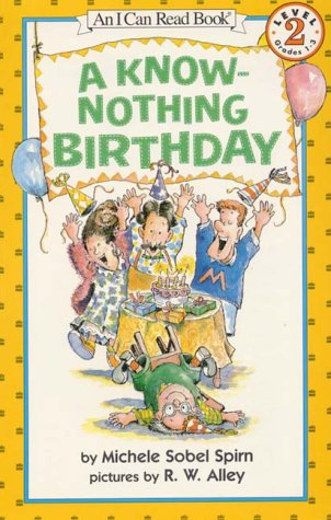 9780060272746: A Know-Nothing Birthday (My First I Can Read Book)
