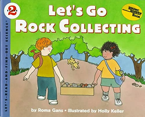 9780060272821: Let's Go Rock Collecting (Let's Read-&-find-out Science)