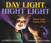 9780060272944: Day Light, Night Light: Where Light Comes from (Let's-Read-and-Find-Out Science. Stage 2)