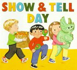 9780060273019: Show & Tell Day