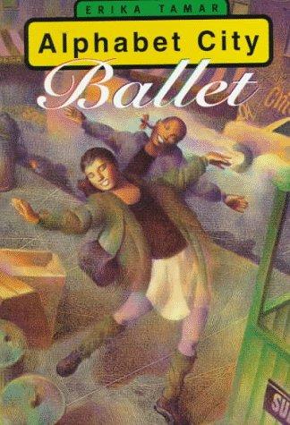 9780060273286: Alphabet City Ballet
