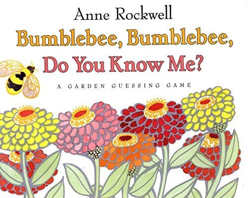 9780060273309: Bumblebee, Bumblebee Do You Know Me?: A Garden Guessing Game