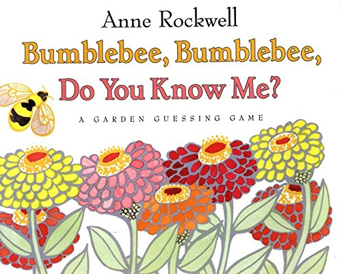9780060273309: Bumblebee, Bumblebee, Do You Know Me?: A Garden Guessing Game