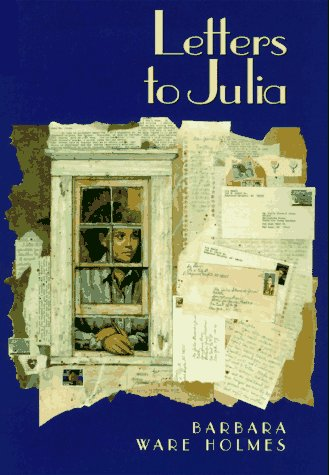 9780060273415: Letters to Julia