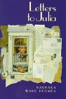 9780060273422: Letters to Julia