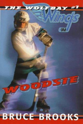 9780060273491: Woodsie (Wolfbay Wings)