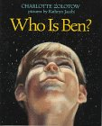 Who Is Ben? (0060273526) by Charlotte Zolotow