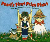 9780060273569: Pearl's First Prize Plant