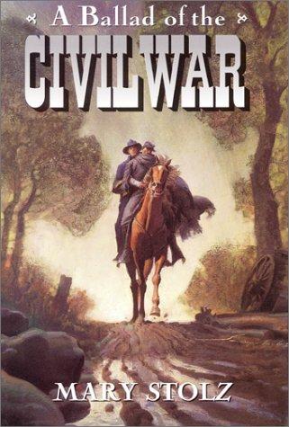 9780060273620: A Ballad of the Civil War