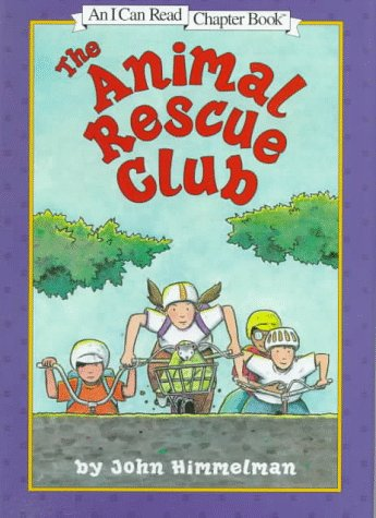 9780060274085: The Animal Rescue Club (I Can Read Chapter Books)