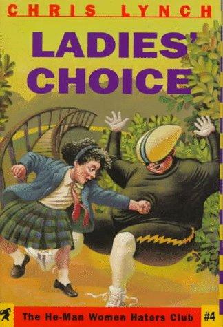 Ladies' Choice (He-Man Women Hater's Club): Lynch, Chris