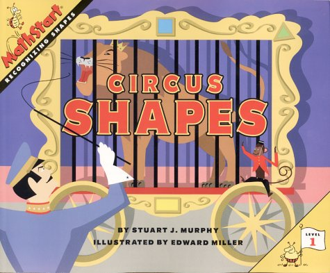 9780060274368: Circus Shapes: Recognizing Shapes (Mathstart: Level 1 (HarperCollins Hardcover))