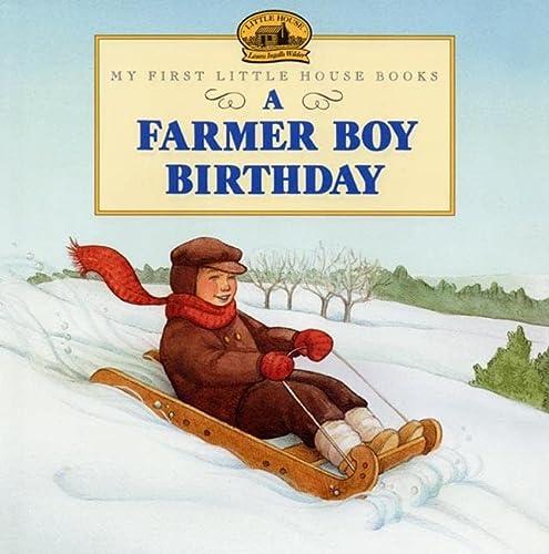 9780060274771: A Farmer Boy Birthday (My First Little House Books (Hardcover))