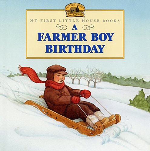 9780060274771: A Farmer Boy Birthday (Little House Picture Book)
