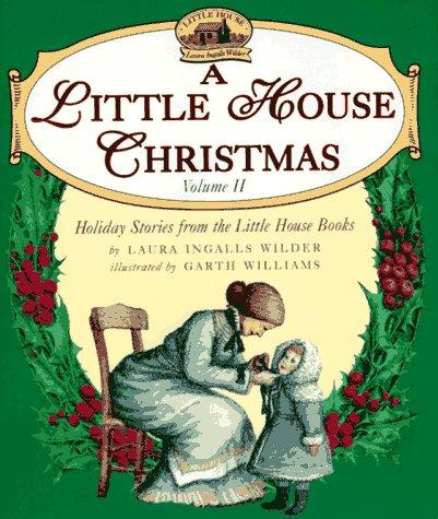 A Little House Christmas: Volume 2: Wilder, Laura Ingalls