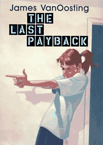 9780060274917: The Last Payback