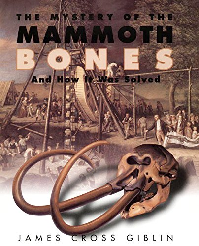 9780060274948: The Mystery of the Mammoth Bones and How It Was Solved