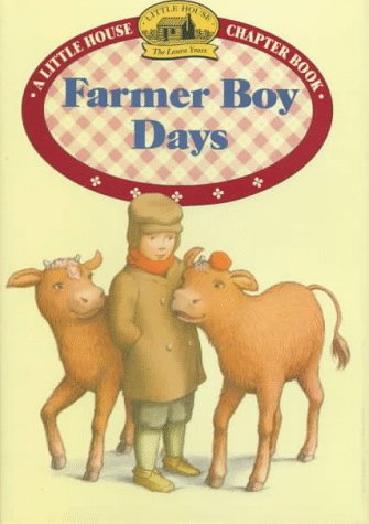 9780060274979: Farmer Boy Days (Little House Chapter Books)