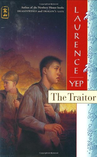 9780060275228: The Traitor: Golden Mountain Chronicles: 1885