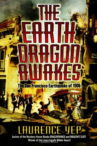 9780060275242: The Earth Dragon Awakes: The San Francisco Earthquake of 1906