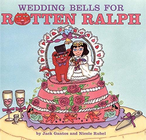 Wedding Bells for Rotten Ralph: Gantos, Jack