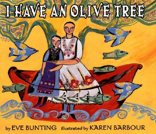 I Have an Olive Tree: Bunting, Eve