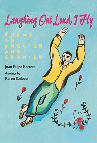 9780060276041: Laughing Out Loud, I Fly: Poems in English and Spanish