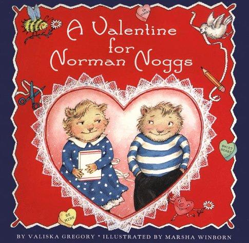 9780060276560: A Valentine for Norman Noggs