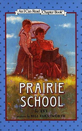 9780060276645: Prairie School (I Can Read Level 4)