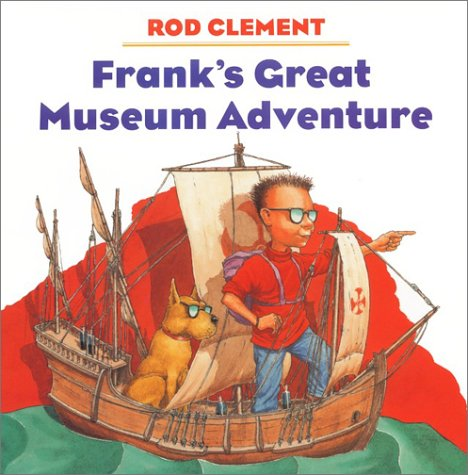 9780060276737: Frank's Great Museum Adventure