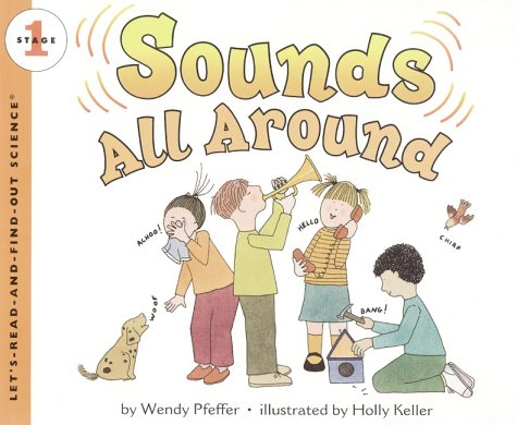 9780060277123: Sounds All Around (Let's-Read-and-Find-Out Science. Stage 1)