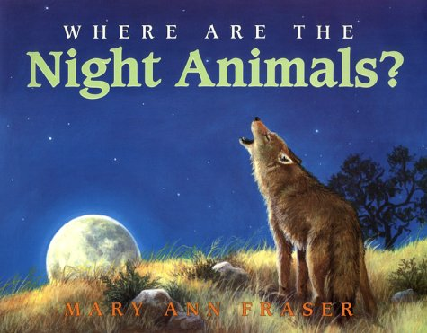 9780060277178: Where Are the Night Animals?: Stage 1 (Let's Read-And-Find-Out Science)