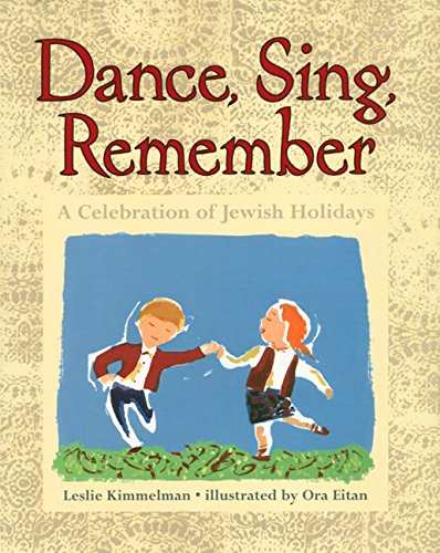 9780060277253: Dance, Sing, Remember: A Celebration of Jewish Holidays